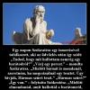 Egy napon Szókratész egy ismerősével találkozott
