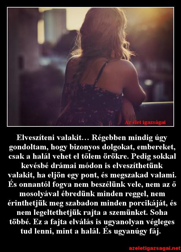 elveszítjük a szemünket, amikor szeretünk)