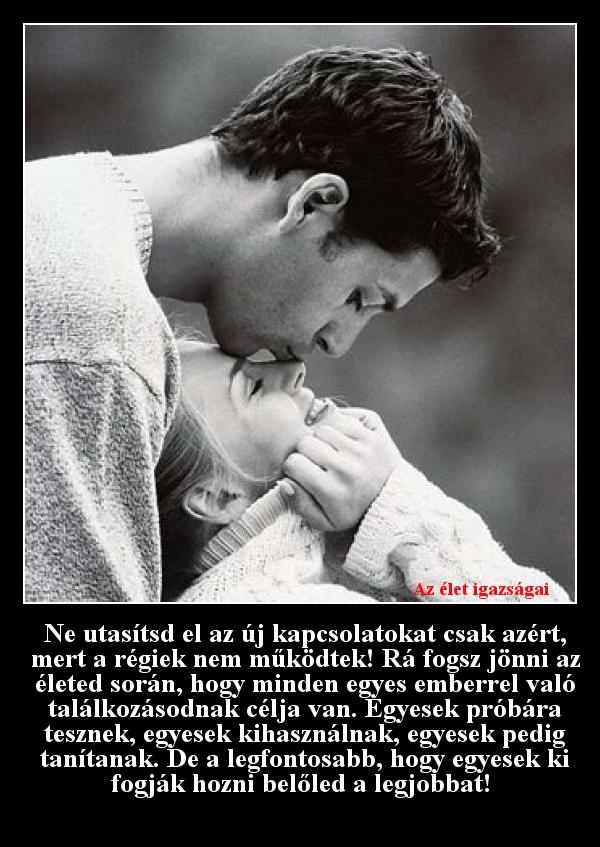 Ne utasítsd el az új kapcsolatokat csak azért, mert a régiek nem működtek!